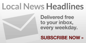 Local News Headlines, delivered free to your inbox each weekday